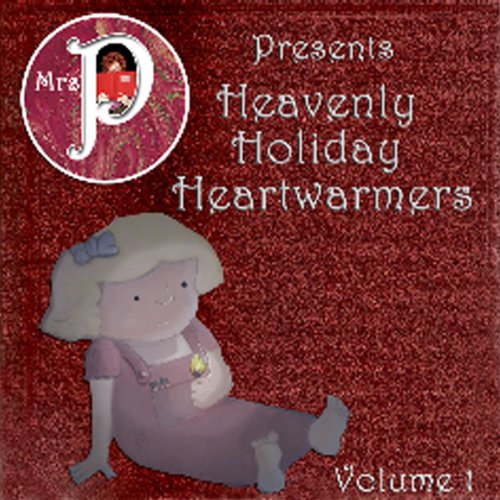 Mrs. P Presents Heavenly Holiday Heartwarmers audiobook cover art