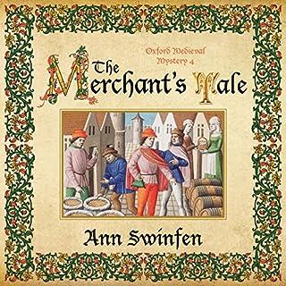 The Merchant's Tale     Oxford Medieval Mysteries, Book 4              Auteur(s):                                                                                                                                 Ann Swinfen                               Narrateur(s):                                                                                                                                 Philip Battley                      Durée: 10 h et 13 min     Pas de évaluations     Au global 0,0