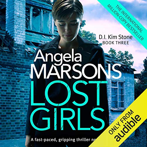Lost Girls Audiobook By Angela Marsons cover art