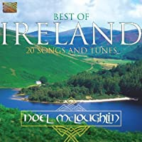 Best of Ireland-20 Songs and Tunes by Noel Mcloughlin
