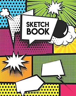 Sketchbook: Blank Notebook for Drawing, Sketching, Doodling & More - 8'' x 10'' Sketch Pad with a Softback Cover - Cool Co...