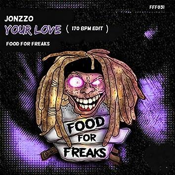 Your Love (170 BPM Edit)