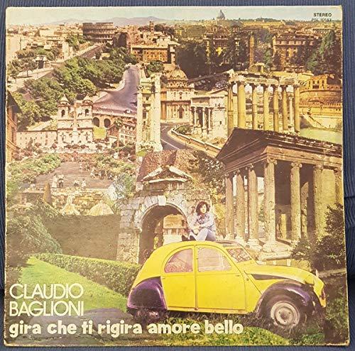 Claudio Baglioni – Gira Che Ti Rigira Amore Bello