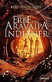 Das Erbe der Aravaipa Indianer