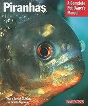 Piranhas (Complete Pet Owner`s Manual)