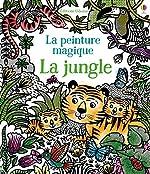 La jungle - La peinture magique de Sam Taplin