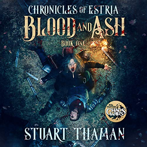 Blood and Ash     The Chronicles of Estria, Book 1              By:                                                                                                                                 Stuart Thaman                               Narrated by:                                                                                                                                 Melissa Sheldon                      Length: 8 hrs and 31 mins     Not rated yet     Overall 0.0