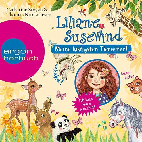 Liliane Susewind - Meine lustigsten Tierwitze Titelbild