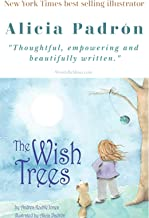 The Wish Trees: A tree book for preschoolers to teach them to love and care for the environment.