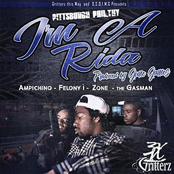 I'm a Rida (feat. Ampichino, The Gasman, Felony 1 & Zone)