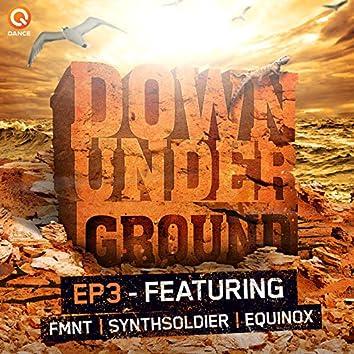 Down Underground E.P. 3