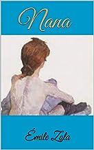 Nana :Annoté (French Edition)
