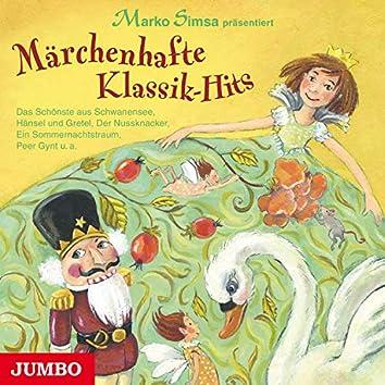 Märchenhafte Klassik-Hits (Das Schönste aus Schwanensee, Hänsel und Gretel, Der Nussknacker, Ein Sommernachtstraum, Peer Gynt u.a.)