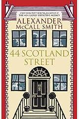 44 Scotland Street (The 44 Scotland Street Series Book 1) Kindle Edition