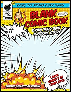 Blank Comic Book - Draw your own awesome story: Large variety of templates | Comic Panel Make your Own Comic (Create your own comic book)
