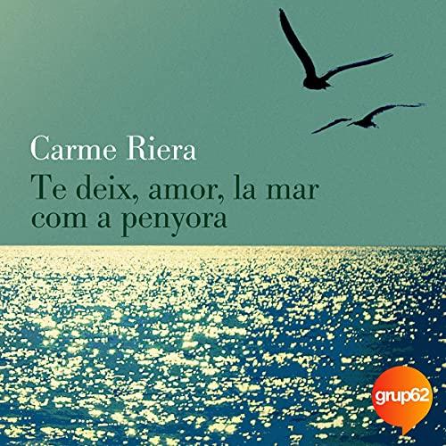 Te deix, amor, la mar com a penyora (40 aniv.) cover art