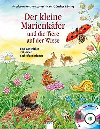 Der kleine arienkäfer und die Tiere auf der Wiese by Hans-Günther Döring