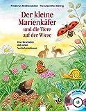 Der kleine Marienkäfer und die Tiere auf der Wiese: Eine Geschichte mit vielen Sachinformationen