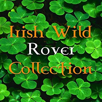 Irish Wild Rover Collection