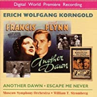 KORNGOLD: Another Dawn / Escape Me Never by William Stromberg
