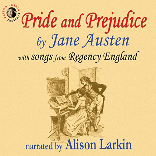 Pride and Prejudice, with Songs from Regency England cover art