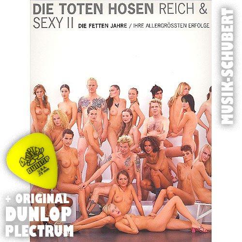 DIE TOTEN HOSEN Reich und Sexy II / Die fetten Jahre SONGBOOK inkl. Plektrum - Die allergrößten Erfolge arrangiert für Gesang und Gitarre in Standardnotation und Tabulatur (Taschenbuch) (Noten/Sheetmusic)