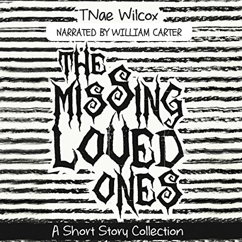 The Missing Loved Ones audiobook cover art