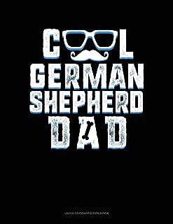 Cool German Shepherd Dad: Unruled Composition Book