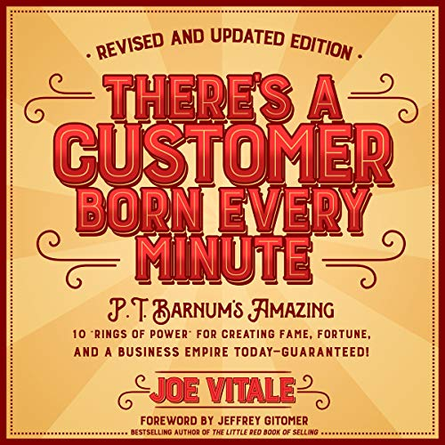 There's a Customer Born Every Minute audiobook cover art