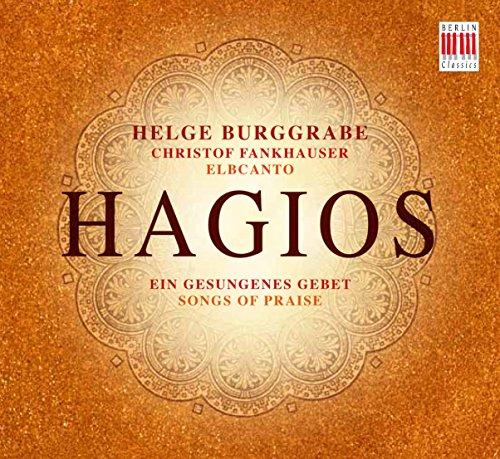 Hagios-Ein Gesungenes Gebet