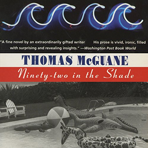 Ninety-Two in the Shade audiobook cover art