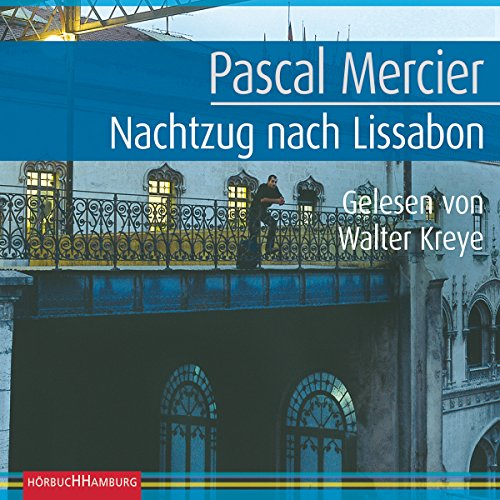Nachtzug nach Lissabon audiobook cover art