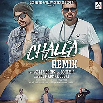 Challa (feat. Bohemia) [Remix]