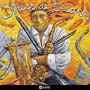 Stress da Brass (feat. Alex Ligertwood, Ares Tavolazzi, Alfredo Golino)