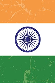 India Flag Journal: India Travel Diary, Indian Souvenir, lined Journal to write in