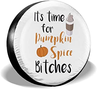 Wheel Tire Cover It's Time for Pumpkin Spice Bitches Printed Polyester Waterproof Sun UV Tires Protector- 4 Size Universal