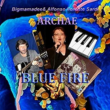 Archae: Blue Fire