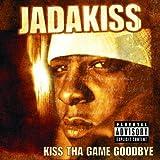 Songtexte von Jadakiss - Kiss tha Game Goodbye