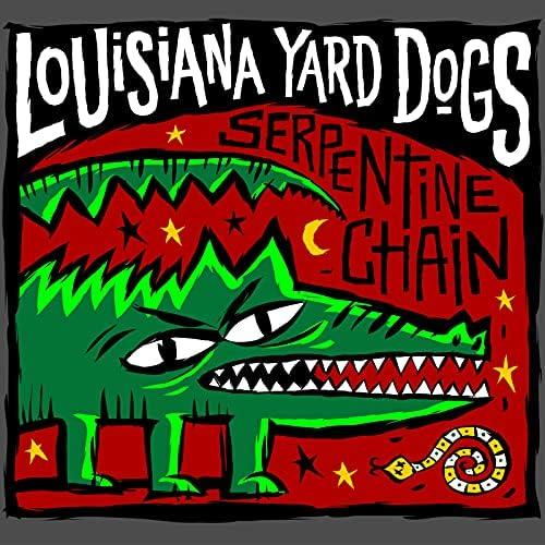 Louisiana Yard Dogs