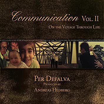 Communication, Vol. 2: On the Voyage Through Life