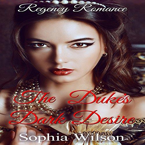 The Duke's Dark Desire audiobook cover art