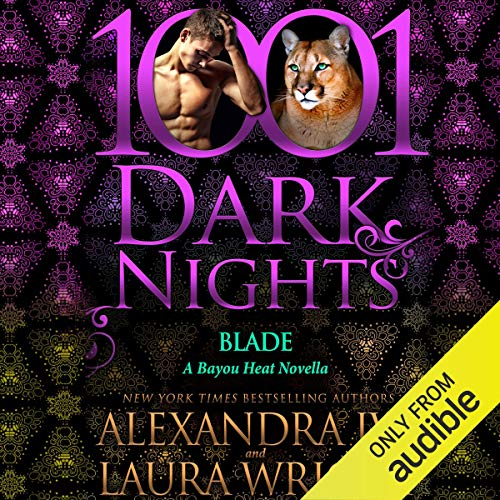 Blade Audiobook By Alexandra Ivy,                                                                                        Laura Wright cover art
