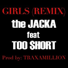 Girls Remix (ft. Too $hort) - Single [Explicit]