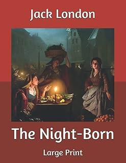 The Night-Born: Large Print