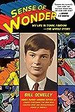 Sense of Wonder: My Life in Comic Fandom--The Whole Story