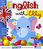 English with Elly. Per la Scuola materna