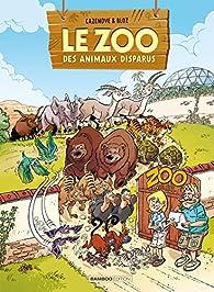 Le zoo des animaux disparus, tome 2 par Christophe Cazenove