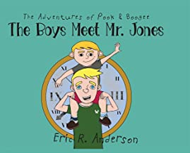 The Adventures of Pook and Boogee: The Boys Meet Mr. Jones