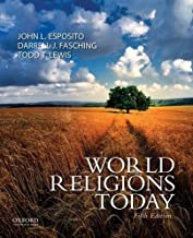 By John L. Esposito World Religions Today (5th Fifth Edition) [Paperback]