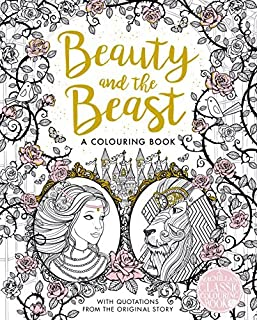 The Beauty and the Beast Colouring Book (Macmillan Classic Colouring Books) by Gabrielle-Suzanne de Villeneuve